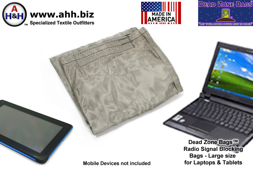 Dead Zone Bags™ - Radio Signal Blocking Faraday Bags for Laptops and Tablets